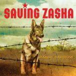 Saving Zasha, Randi Barrow