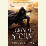 Crystal Storm A Falling Kingdoms Novel, Morgan Rhodes