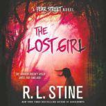 The Lost Girl A Fear Street Novel, R. L. Stine