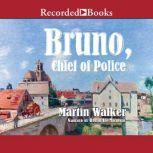 Bruno, Chief of Police, Martin Walker