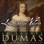 Louise de La Vallire, Alexandre Dumas