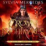 Crown of Nightmares, Sylvia Mercedes