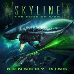 SkyLine: The Dogs of War, Kennedy King