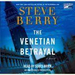 The Venetian Betrayal, Steve Berry