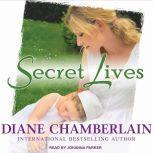 Secret Lives, Diane Chamberlain