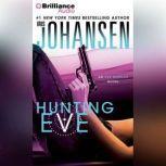 Hunting Eve, Iris Johansen