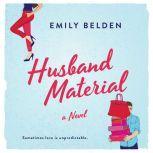 Husband Material, Emily Belden