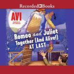 Romeo and JulietTogether (and Alive!) At Last, Avi