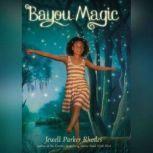 Bayou Magic, Jewell Parker Rhodes