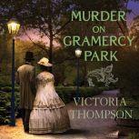 Murder on Gramercy Park, Victoria Thompson