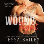 Wound Tight, Tessa Bailey