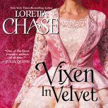 Vixen in Velvet, Loretta Chase