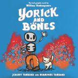 Yorick and Bones, Jeremy Tankard