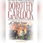 A Week from Sunday, Dorothy Garlock