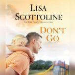 Don't Go, Lisa Scottoline