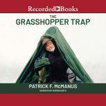 The Grasshopper Trap, Patrick F. McManus