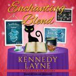 Enchanting Blend, Kennedy Layne