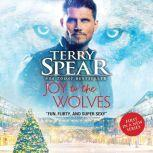 Joy to the Wolves, Terry Spear