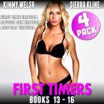 First Timers 4-Pack : Books 13 - 16 (First Time Erotica Rough Sex Erotica Age Gap Erotica), Kimmy Welsh