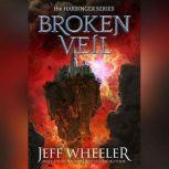 Broken Veil, Jeff Wheeler