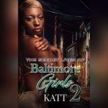 The Secret Life of Baltimore Girls 2, Katt
