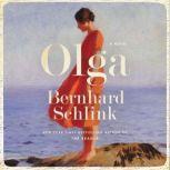 Olga A Novel, Bernhard Schlink
