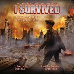 I Survived #05: I Survived the San Francisco Earthquake, 1906, Lauren Tarshis