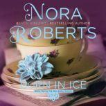 Born in Ice, Nora Roberts