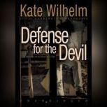 Defense for the Devil, Kate Wilhelm