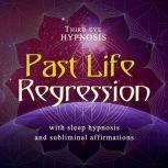 Past life regression, Third eye hypnosis