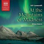 At the Mountains of Madness, H.P. Lovecraft