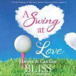 A Swing at Love, Caroline Bliss