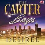 The Carter Boys, Desiree
