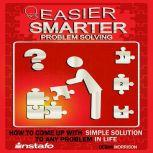 Easier, Smarter Problem Solving, Instafo
