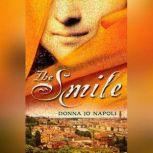 The Smile, Donna Jo Napoli