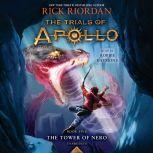 The Tower of Nero (Trials of Apollo, Book Five), Rick Riordan