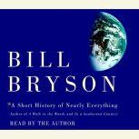 A Short History of Nearly Everything, Bill Bryson
