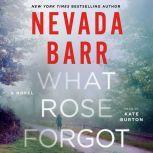 What Rose Forgot, Nevada Barr