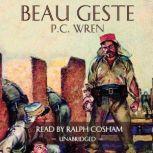 Beau Geste, P. C. Wren