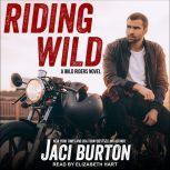 Riding Wild, Jaci Burton