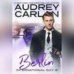 Berlin, Audrey Carlan