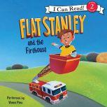 Flat Stanley and the Firehouse I Can Read Level 2, Jeff Brown