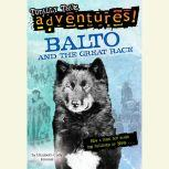 Balto and the Great Race, Elizabeth Cody Kimmel