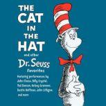 The Cat In the Hat and Other Dr. Seuss Favorites, Dr. Seuss
