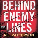 Behind Enemy Lines, R.J. Patterson