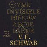 The Invisible Life of Addie LaRue, V. E. Schwab