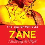 Zane's The Sex Chronicles, Zane