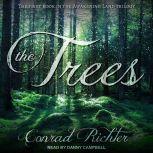 The Trees, Conrad Richter