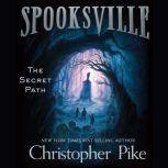 The Secret Path, Christopher Pike