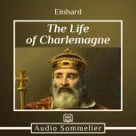 The Life of Charlemagne, Einhard